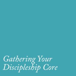 discipleship-core