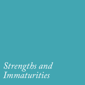 strenghts-immaturities